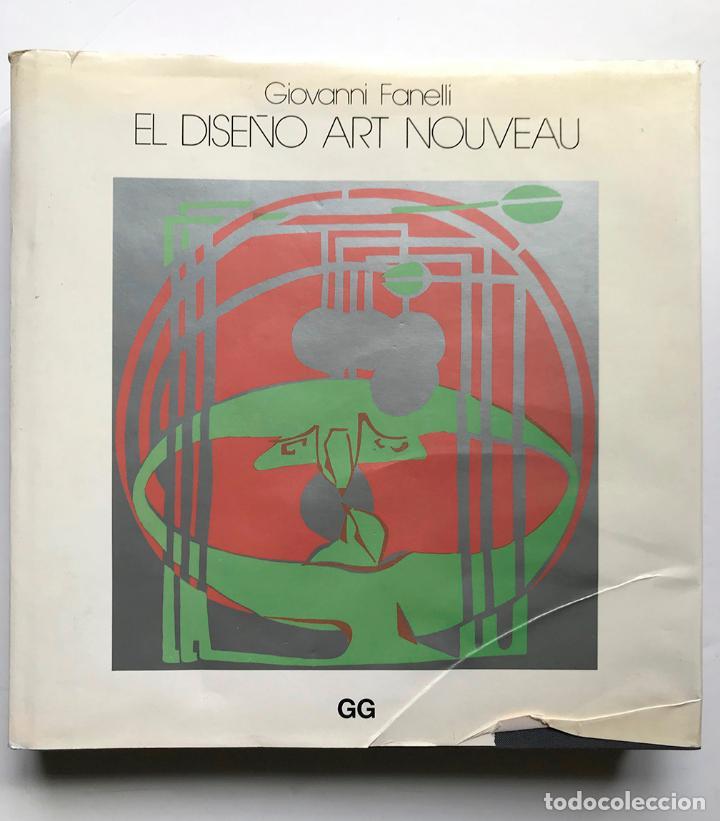 Libros de segunda mano: EL DISEÑO ART NOUVEAU - GIOVANNI FANELLI - Foto 2 - 160738174