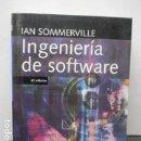 Libros de segunda mano: INGENIERIA SOFTWARE IAN SOMMERVILLE - MUY BUEN ESTADO.. Lote 161363758