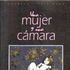 Libros de segunda mano: UNA MUJER Y UNA CAMARA.FOTOGRAFAS DE ANDALUCIA. A-FOTO-563. Lote 161703718