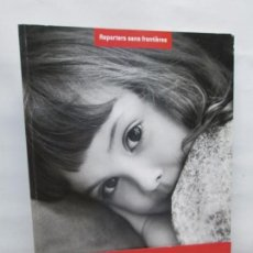 Libros de segunda mano: SABINE WEIS. 100 FOTOS DE SABINE WEISS POR LA LIBERTAD DE PRENSA. REPORTEES SANS FRONTIERES 2007. Lote 161768010