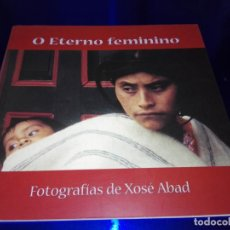 Libros de segunda mano: LIBRO-O ETERNO FEMININO-XOSÉ ABAD-VER FOTOS. Lote 162111614