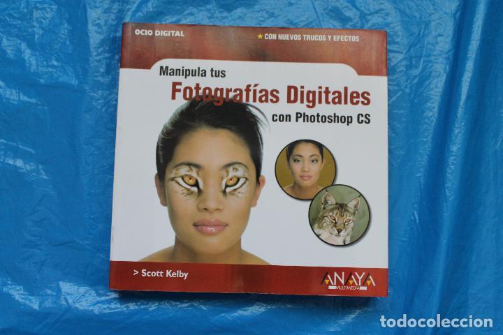 MANIPULA TUS FOTOGRAFIAS DIGITALES CON PHOTOSHOP CS, ANAYA MULTIMEDIA2004 (Libros de Segunda Mano - Bellas artes, ocio y coleccionismo - Diseño y Fotografía)