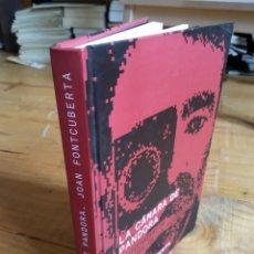 Libros de segunda mano: LA CÁMARA DE PANDORA. JON FONTCUBERTA. Lote 162599801