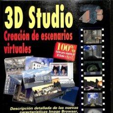 Libros de segunda mano: 3D STUDIO. CREACIÓN DE ESCENARIOS VIRTUALES. Lote 162720973