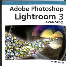 Libros de segunda mano: ADOBE PHOTOSHOP LIGHTROOM 3 AVANZADO. Lote 162723694