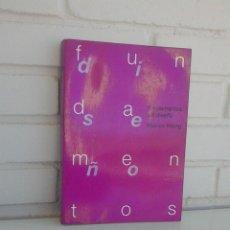 Libros de segunda mano: FUNDAMENTOS DEL DISEÑO. WUCIUS WONG. DIRECTOR COLECCION YVES ZIMMERMANN. VER FOTOGRAFIAS.. Lote 162817422