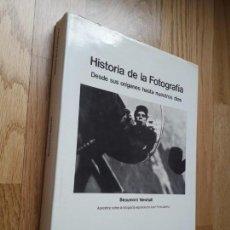 Libros de segunda mano: HISTORIA DE LA FOTOGRAFÍA: DESDE LOS ORÍGENES HASTA NUESTROS DÍAS / BEAMONT NEWHALL. Lote 162901630