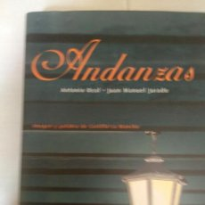 Libros de segunda mano: ANDANZAS - IMAGEN Y PALABRA DE CASTILLA - LA MANCHA ANTONIO REAL - JUAN MANUEL JURADO. Lote 221499495