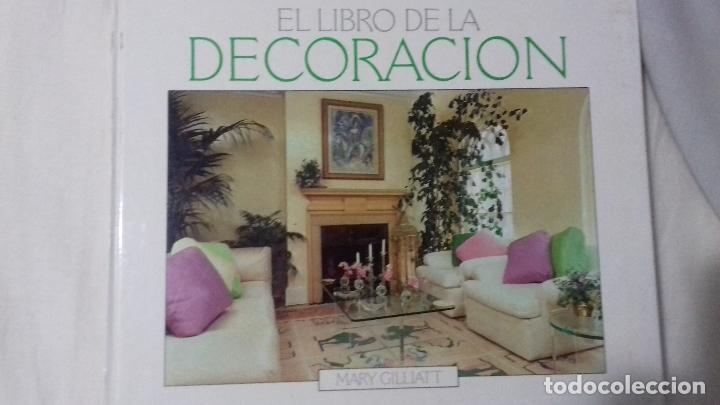 EL LIBRO DE LA DECORACIÓN. MARI GILLIATT (Libros de Segunda Mano - Bellas artes, ocio y coleccionismo - Diseño y Fotografía)