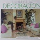 Libros de segunda mano: EL LIBRO DE LA DECORACIÓN. MARI GILLIATT. Lote 163402970