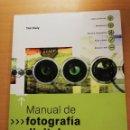 Libros de segunda mano: MANUAL DE FOTOGRAFÍA DIGITAL (TIM DALY). Lote 163983646