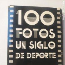 Libros de segunda mano: FOTOGRAFÍA HISTORIA ARTE . 100 FOTOS UN SIGLO DE DEPORTE.. Lote 164900762
