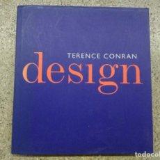 Libros de segunda mano: DESIGN. TERENCE CONRAN. EN FRANCÉS. Lote 165473430