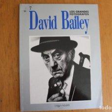 Libros de segunda mano: LOS GRANDES FOTÓGRAFOS Nº 7 DAVID BAILEY . Lote 166021214