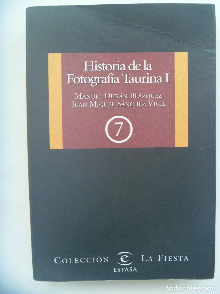 HISTORIA DE LA FOTOGRAFIA TAURINA I, DE MANUEL DURAN BLAZQUEZ Y J. MIGUEL SANCHEZ, 1991 (Libros de Segunda Mano - Bellas artes, ocio y coleccionismo - Diseño y Fotografía)