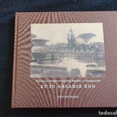 Libri di seconda mano: ET IN ARCADIA EGO. Lote 166182898