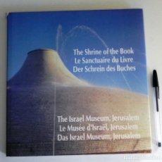 Libros de segunda mano: LIBRO - MUSEO DE ISRAEL (TEXTO NO ESPAÑOL ) MUCHAS FOTOS FOTOGRAFÍA ARQUITECTURA -THE SHRINE OF BOOK. Lote 166267746