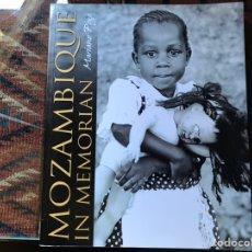 Libros de segunda mano: MOZAMBIQUE IN MEMORIAM. MARIANO POZO. COMO NUEVO. Lote 166549678