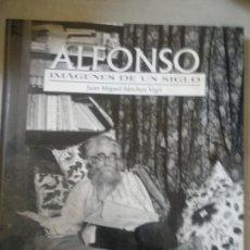 Libros de segunda mano: ALFONSO IMAGENES DE UN SIGLO. JUAN MANUEL SÁNCHEZ VIGIL. ESPASA CALPE. Lote 166555626