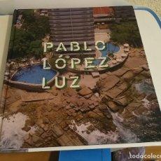 Libros de segunda mano: PABLO LOPEZ LUZ: FOTOGRAFIA. Lote 166898940