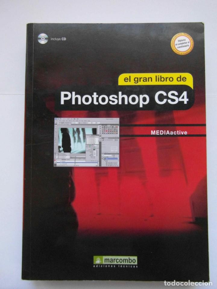 EL GRAN LIBRO DE PHOTOSHOP CS4. MARCOMBO. NO INCLUYE EL CD. DEBIBL (Libros de Segunda Mano - Bellas artes, ocio y coleccionismo - Diseño y Fotografía)