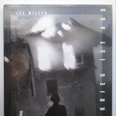 Libros de segunda mano: LEE MILLER FOTOGRAFÍA LIBRO DER KRIEG IST AUS DEUTSCHLAND 1945. Lote 227186810
