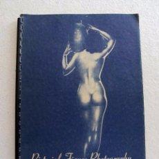 Libros de segunda mano: PICTORIAL FIGURE PHOTOGRAPHY 1950 FOTOGRAFIAS ILUSTRACIONES DESNUDOS. Lote 168109828