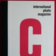 Libros de segunda mano: C INTERNATIONAL PHOTO MAGAZINE Nº 1 . 2006. Lote 168178348