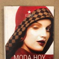 Libros de segunda mano: MODA HOY. TERRY JONES & SUSIE RUSHTON. ED. TASCHEN 2006.. Lote 168367380