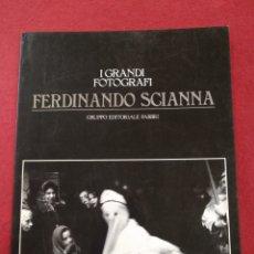 Libros de segunda mano: FERDINANDO SCIANNA, I GRANDI FOTÓGRAFI, LIBRO FOTOGRÁFICO. Lote 168684272