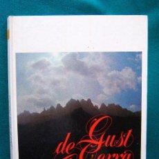 Libros de segunda mano: DE GUST TERRA CATALANA JORDI OLAVARRIETA AÑO 1977 1ª EDICCIÓN. Lote 168866640