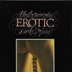 Libros de segunda mano: MASTERPIECES OF EROTIC FHOTOGRAPHY, 30 X 23 - 1979 DAVID BAILEY Y VICTOR SKREBSNE EDITORIAL ARROW.. Lote 168950565