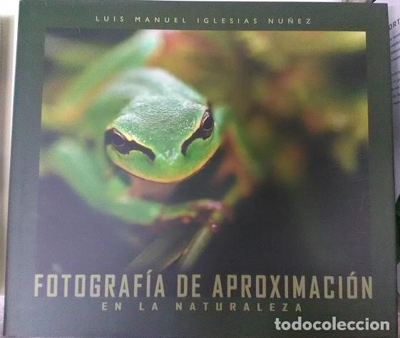 FOTOGRAFÍA DE APROXIMACIÓN EN LA NATURALEZA (Libros de Segunda Mano - Bellas artes, ocio y coleccionismo - Diseño y Fotografía)