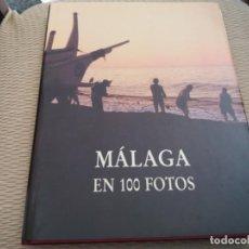 Libros de segunda mano: VOLUMEN MÁLAGA EN 100 FOTOS CAJA GENERAL DE GRANADA 1987 MUY ILUSTRADO 202 PAG.. Lote 169010252
