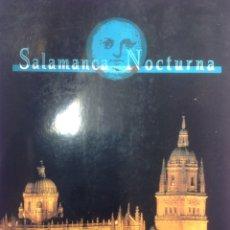 Libros de segunda mano: SALAMANCA NOCTURNA - JUNTA DE CASTILLA Y LEÓN - 1996 - 24 PAGINAS. Lote 169338742