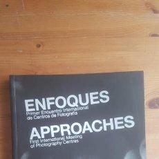 Libros de segunda mano: ENFOQUES. PRIMER ENCUENTRO INTERNACIONAL DE CENTROS DE FOTOGRAFÍA CENTRO ANDALUZ DE LA FOTOGRAFIA . Lote 170492612