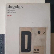 Libri di seconda mano: ABECEDARIO. LA GRAFICA DEL NOVECENTO. EDIZ. ILLUSTRATA 2002 DISEÑO GRÁFICO ITALIANO. Lote 170492764