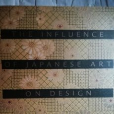 Libros de segunda mano: THE INFLUENCE OF JAPANESE ART ON DESIGN. Lote 170532644