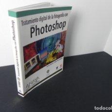 Libros de segunda mano: TRATAMIENTO DIGITAL DE LA FOTOGRAFÍA CON PHOTOSHOP (ANAYA MULTIMEDIA-2005 (INCLUYE CD-ROM). Lote 170900985