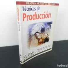 Libros de segunda mano: TÉCNICAS DE PRODUCCIÓN (ANAYA MULTIMEDIA-1998) DISEÑO Y CREATIVIDAD. Lote 170904225