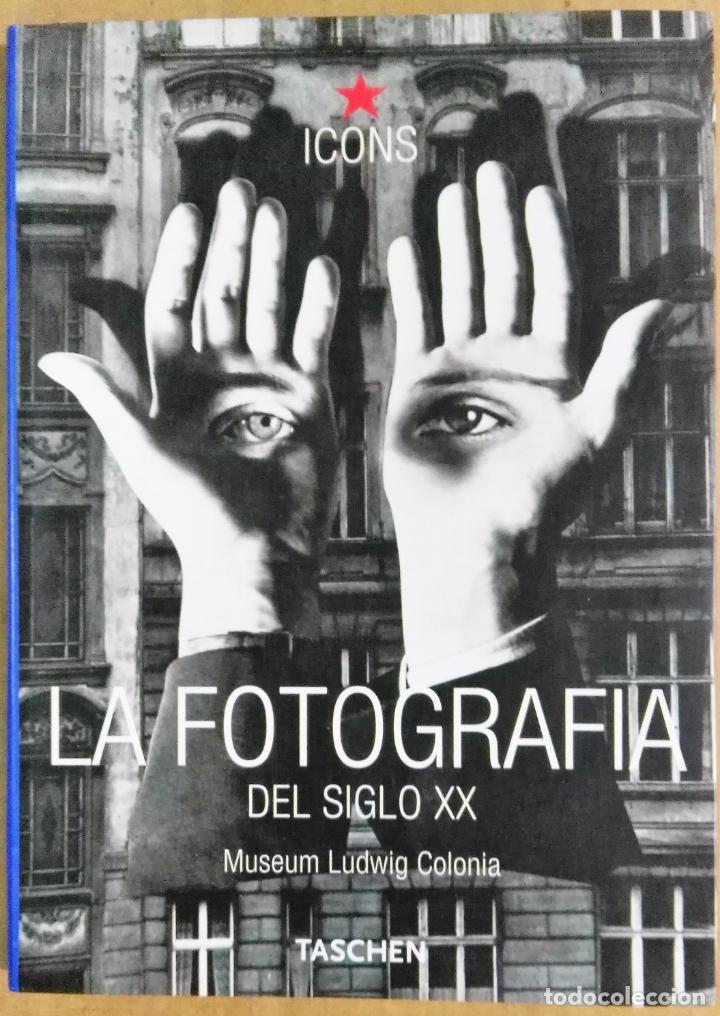 LA FOTOGRAFÍA DEL SIGLO XX. MUSEO LUDWIG COLONIA, TASCHEN 2001 (Libros de Segunda Mano - Bellas artes, ocio y coleccionismo - Diseño y Fotografía)