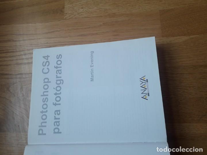 Libros de segunda mano: PHOTOSHOP CS4 PARA FOTÓGRAFOS (INCLUYE CE-ROM) / MARTIN EVENING / EDICIONES ANAYA MULTIMEDIA, 2009 - Foto 2 - 171245938