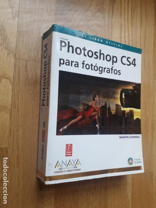 PHOTOSHOP CS4 PARA FOTÓGRAFOS (INCLUYE CE-ROM) / MARTIN EVENING / EDICIONES ANAYA MULTIMEDIA, 2009 (Libros de Segunda Mano - Bellas artes, ocio y coleccionismo - Diseño y Fotografía)