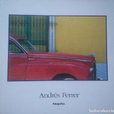 Libros de segunda mano: ANDRÉS FERRER -- FOTOGRAFÍAS. Lote 171254187