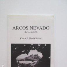 Libros de segunda mano: ARCOS DE LA FRONTERA NEVADO (FEBRERO DE 1954) VICTOR F. MARÍN SOLANO, VER FOTOS. Lote 171774160