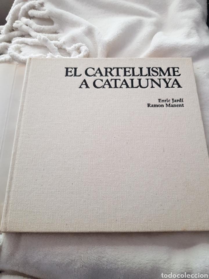 Libros de segunda mano: EL CARTELLISME A CATALUNYA EDICIONS DESTINO 1983 - Foto 2 - 171795390