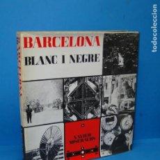 Libros de segunda mano: BARCELONA BLANC I NEGRE.- MISERACHS, XAVIER. Lote 172192673