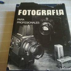 Libros de segunda mano: FOTOGRAFÍA PARA PROFESIONALES POR MOYA, GALMES Y GUMÍ DE ED. TECHNE EN MADRID 1976. Lote 173006952