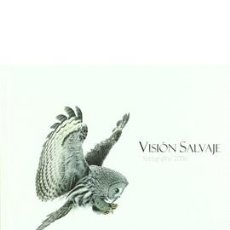 Libros de segunda mano: VISIÓN SALVAJE. FOTÓGRAFOS 2006. VARIOS. ACCIÓN PRESS, S.A. 1ª ED., 1ª IMP.(2007),. Lote 173106614