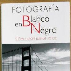 Libros de segunda mano: MARIBEL LUENGO, FOTOGRAFÍA EN BLANCO Y NEGRO, LIBSA, MADRID, 2007. Lote 173158829